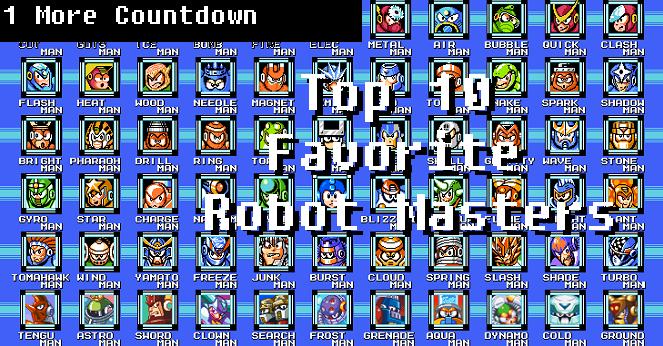 Top 10 Favorite Robot Masters | 1 More Castle