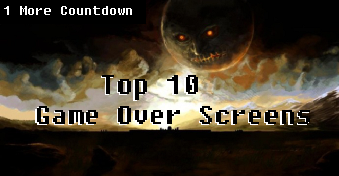 Top 10 Game Over Screens 1 More Castle