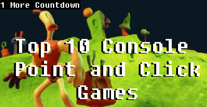 Top 10 Console Point and Click Games | 1 More Castle